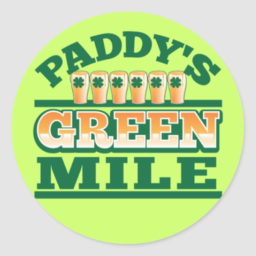 Paddy's GREEN MILE from The Beer Shop Round Sticker