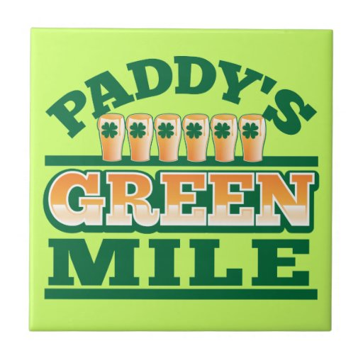 Paddy's GREEN MILE from The Beer Shop Tile