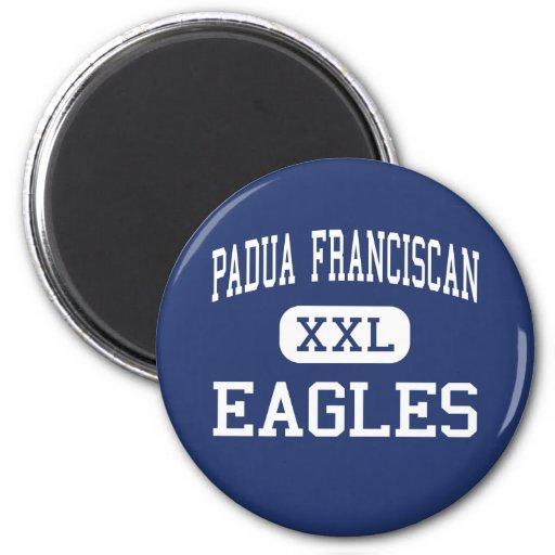 Padua Franciscan - Eagles - High - Cleveland Ohio Refrigerator Magnets