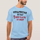 Paediatrician Zombie Joke T-Shirt