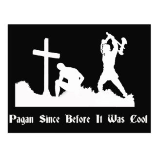Pagan Since Before It Was Cool Postcard