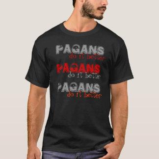 PAGANS, do it better T-Shirt