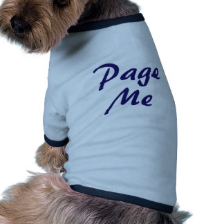Page Me, Beep Me! Pet Tshirt