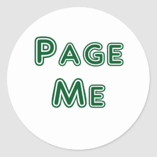 Page me! Beep Me! Round Stickers