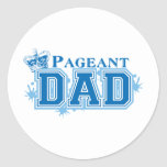 Pageant Dad Round Sticker