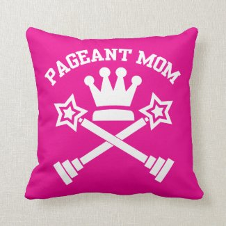 Pageant Mom - Crown and Trophies Cushion