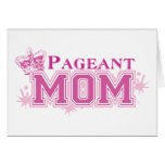 Pageant Mum Greeting Card