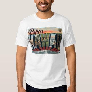 Pahoa, HawaiiLarge Letter ScenesPahoa, HI Shirts