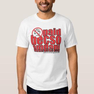 Paid becso amdani t-shirts