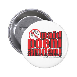 Paid poeni amdani! 6 cm round badge
