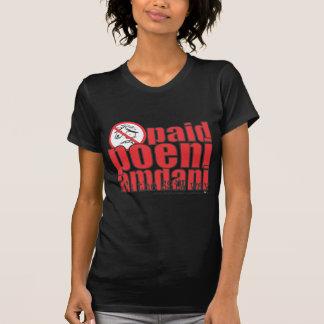 Paid poeni amdani! t-shirt