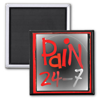 Pain 24/7 magnet - chronic Invisible illness