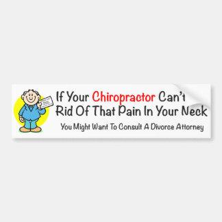 Pain In The Neck Chiropractor Bumper Sticker Car Bumper Sticker
