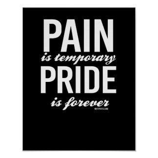 Pain is temporary - Pride is forever -   Guy Fitne Poster