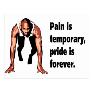 Pain is Temporary - Pride is Forever Postcard