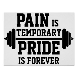PAIN is temporary, PRIDE is forever Poster