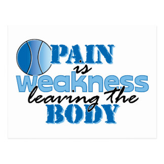 Pain is weakness leaving the body - Tennis Post Cards