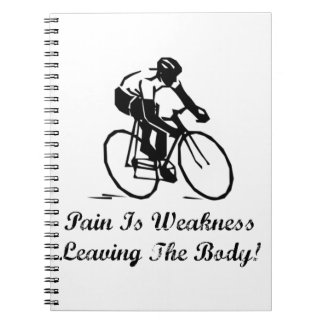 Pain Is Weakness Note Book