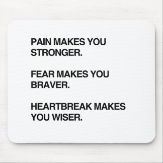 PAIN MAKES YOU STRONGER.png Mouse Pad
