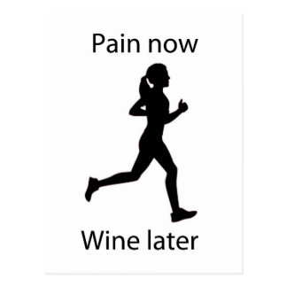 Pain now wine later postcard