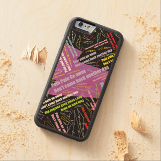 Pain Pain Go Away Carved® Maple iPhone 6 Bumper Case