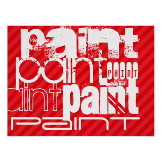 Paint; Scarlet Red Stripes Poster