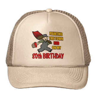 Paint The Town 80th Birthday Gifts Trucker Hat