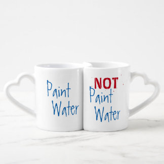 Paint Water NOT Paint Water For Artist Funny Art Lovers Mug