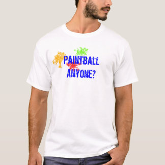 Paintball Anyone? T-Shirt