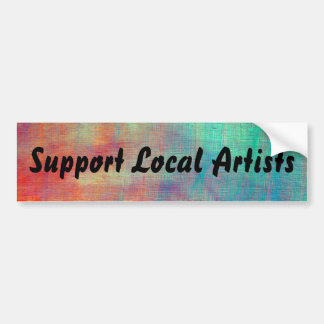 """Painted Bumper Sticker """"Support Local Artists"""""""