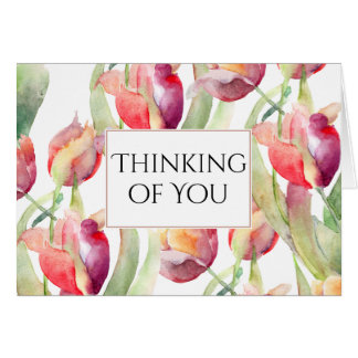 Painted Tulips Thinking of You Card