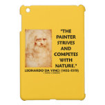 Painter Strives And Competes With Nature da Vinci iPad Mini Covers