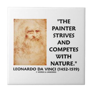 Painter Strives And Competes With Nature da Vinci Small Square Tile