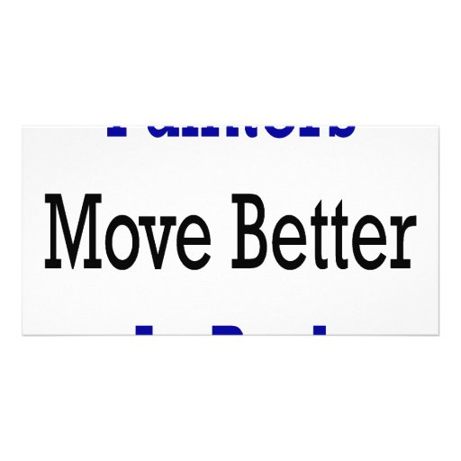 Painters Move Better In Bed Customized Photo Card