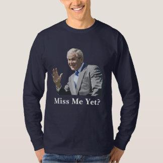 Painting-Miss Me Yet? Tshirt