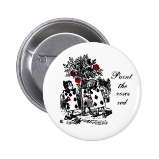 Painting the roses red 6 cm round badge