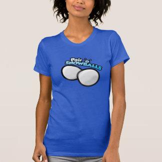 Pair 'o' Snowballs (Female version) T-Shirt