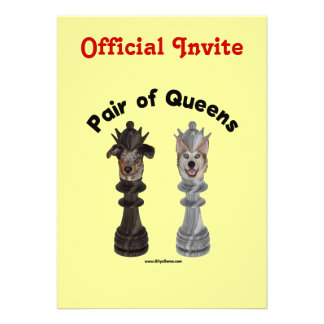 Pair of Queens Chess Dogs Invite