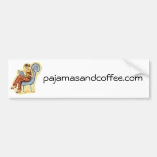 Pajamas & Coffee bumper sticker