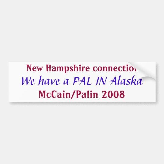 Pal in Alaska  Bumper Sticker