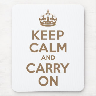 Pale Brown Keep Calm and Carry On Mouse Pad