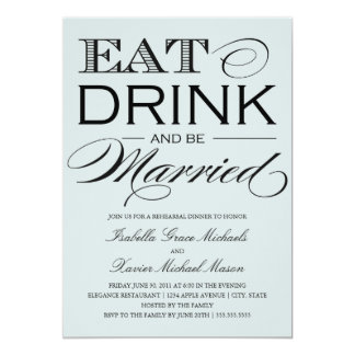 Pale Stone Eat, Drink | Rehearsal Dinner 13 Cm X 18 Cm Invitation Card