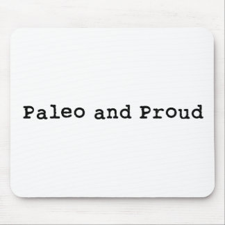 Paleo and Proud Mouse Mat