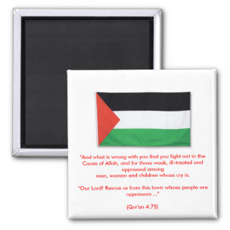 "PalestineFlagBig08, ""And what is wrong with you... Square Magnet"