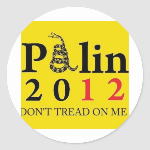 Palin 2012 Don't Tread On Me Stickers