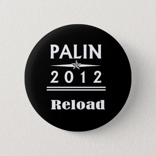 Palin 2012 - Reload 6 Cm Round Badge