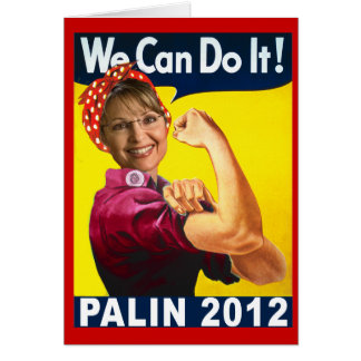 Palin 2012 Rosie the Riveter Poster Greeting Card