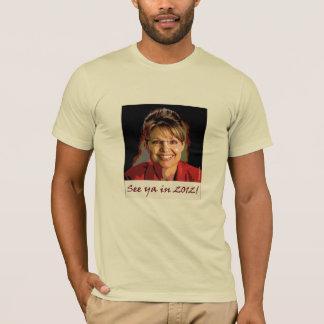 Palin 2012 T-Shirts and Hoodies