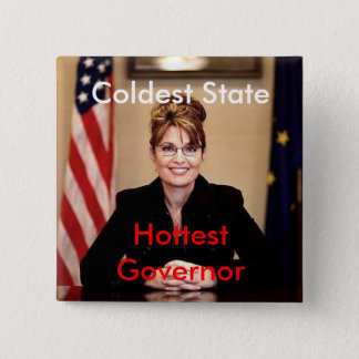 palin, Coldest State, Hottest Governor 15 Cm Square Badge