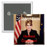 palin, Coldest State, Hottest Governor Button